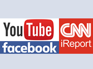 Facebook, YouTube and CNN iReport